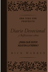 Una vida con propósito, diario devocional   (Purpose Driven Life Journal)