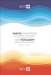 NVI/NIV New Testament with Pslams and Proverbs, Bilingual (Nuevo Testamento con Salmos y Proverbios)
