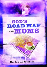 God's Road Map for Moms - eBook