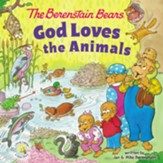 Berenstain Bears God Loves the Animals