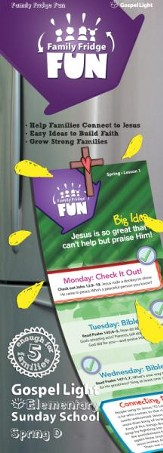 Gospel Light: Elementary Family Fridge Fun Grades 1-4, Spring 2019 Year D