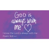 God is Always With Me Scripture Cards, Pack of 25