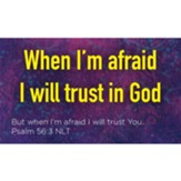 When I'm Afraid I Trust in God Scripture Cards, Pack of 25