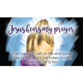 Jesus Hear My Prayer Scripture Cards, Pack of 25