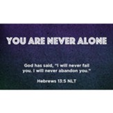 You Are Never Alone Scripture Cards, Pack of 25