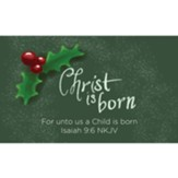 Christmas Scripture Cards, Christ is Born, Isaiah 9:6, Pack of 25