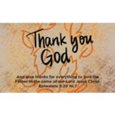 Thanksgiving Scripture Cards, Thank You God, Ephesians 5:20, Pack of 25