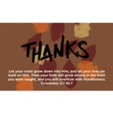 Thanksgiving Scripture Cards, Thanks, Colossians 2:7, Pack of 25