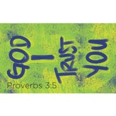 Children and Youth Scripture Cards, God I Trust You, Proverbs 3:5, Pack of 25