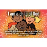 Children and Youth Scripture Cards, I am a Child of God, John 1:12, Pack of 25