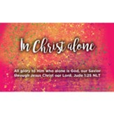 Children and Youth Scripture Cards, In Christ Alone, Jude 1:25, Pack of 25