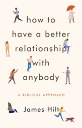 How to Have a Better Relationship with Anybody / Digital original - eBook