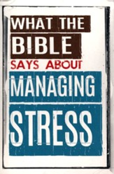 What The Bible Says About Managing Stress