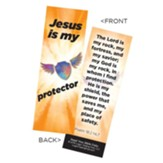 Jesus is My Protector Bookmarks, Pack of 25