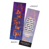 Be on Fire for God Bookmarks, Pack of 25