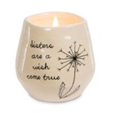 Sisters are a Wish Come True Soy Candle
