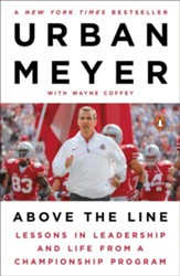 Above the Line: Lessons in Leadership and Life from a Championship Season - eBook