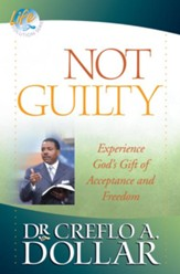 Not Guilty: Experience God's Gift of Acceptance and Freedom - eBook
