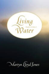 Living Water: Studies in John 4 - eBook