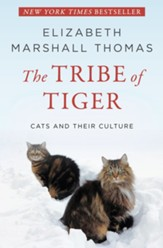 The Tribe of Tiger: Cats and Their Culture - eBook
