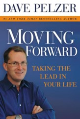 Moving Forward: Taking the Lead in Your Life - eBook