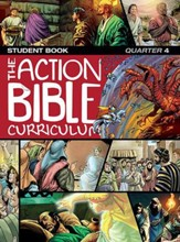 Action Bible Curriculum Student Book, Quarter 4