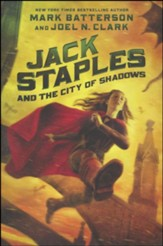 Jack Staples and the City of Shadows #2