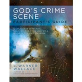 God's Crime Scene Participant's Guide