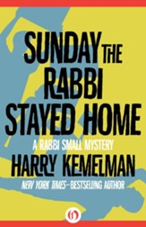 Sunday the Rabbi Stayed Home - eBook