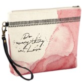 Do Everything In Love Canvas Pouch
