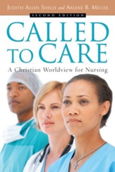 Called to Care: A Christian Worldview for Nursing / Revised - eBook