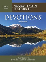 Standard Lesson Resources: Devotions ® Large Print Edition, Fall 2020