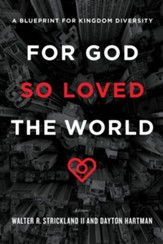 For God So Loved the World: A Blueprint for Kingdom Diversity