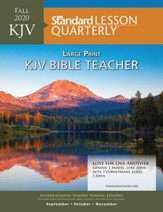 Standard Lesson Quarterly: KJV Large Print Bible Teacher, Fall 2020