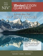 Standard Lesson Quarterly: NIV ® Bible Teacher, Fall 2020