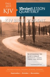 Standard Lesson Quarterly: KJV Bible Student, Fall 2019