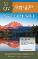 Standard Lesson Quarterly: KJV Bible Student, Fall 2020