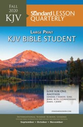 Standard Lesson Quarterly: KJV Large Print Bible Student, Fall 2020