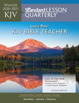Standard Lesson Quarterly: Adult Large Print Teacher (KJV) Winter 20-21