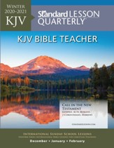 Standard Lesson Quarterly: Adult Teacher (KJV) Winter 20-21
