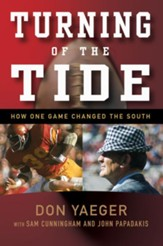 Turning of the Tide: How One Game Changed the South - eBook