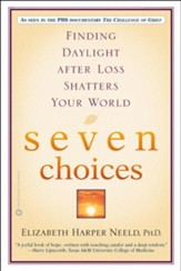 Seven Choices: Finding Daylight after Loss Shatters Your World - eBook