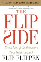 The Flip Side: Break Free of the Behaviors That Hold You Back - eBook