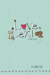 Love, Lexi: Letters to God - eBook