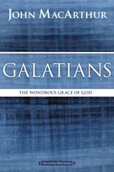 Galatians: The Wondrous Grace of God - eBook