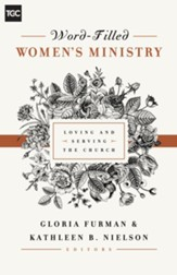 Word-Filled Women's Ministry: Loving and Serving the Church - eBook