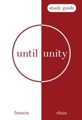Until Unity: Study Guide