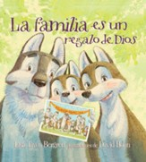 La familia es un regalo de Dios (God Gave Us Family)