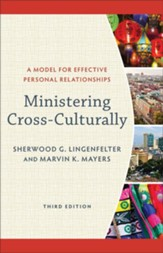 Ministering Cross-Culturally: A Model for Effective Personal Relationships - eBook