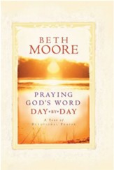 Praying God's Word Day By Day, Softcover